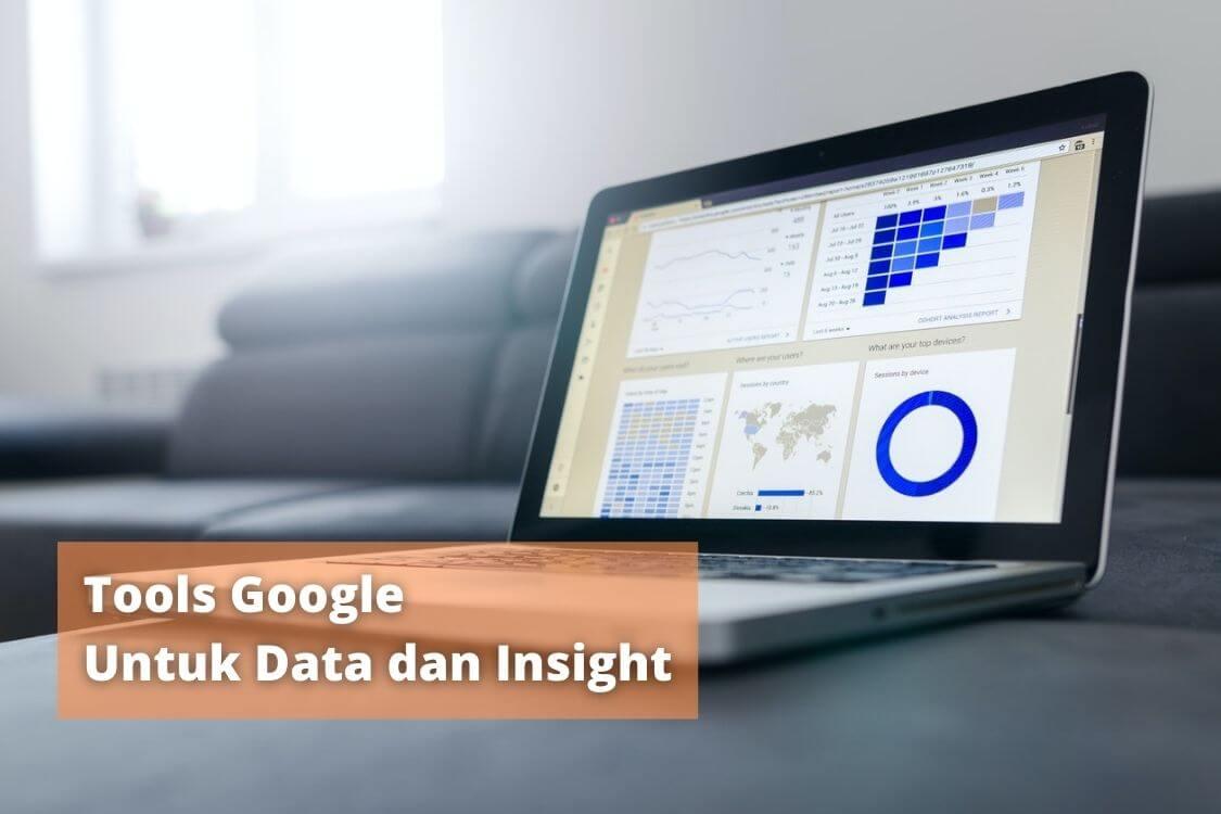 tools google untuk data dan insight